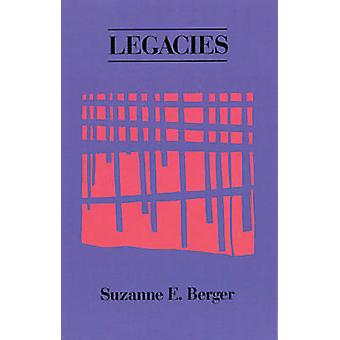Legacies by Suzanne Berger - 9780914086499 Book