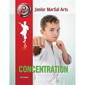 Concentration by Kim Etingoff - 9781422227336 Book