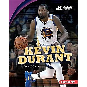 Kevin Durant by Jon Fishman - 9781512434538 Book