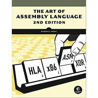 The Art of Assembly Language by Randall Hyde - 9781593272074 Book