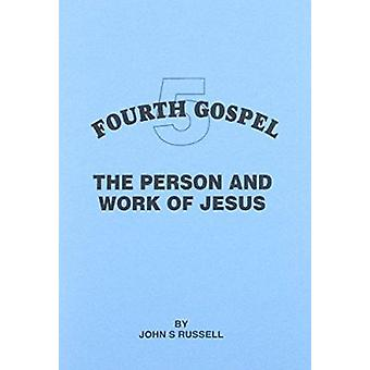 Person and Work of Jesus by John S. Russell - 9781898653196 Book