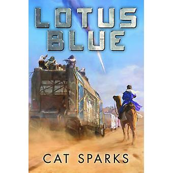 Lotus Blue by Cat Sparks - 9781940456706 Book