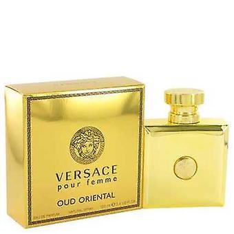 Versace Pour Femme Oud Oriental By Versace Eau De Parfüm Spreyi 3.4 Oz (kadın) V728-517621