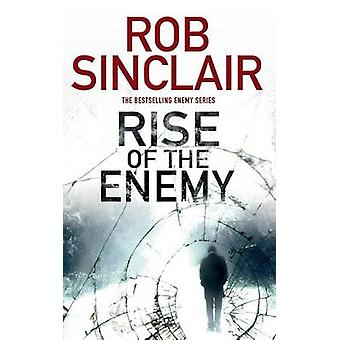 Rise of the Enemy by Sinclair & Rob