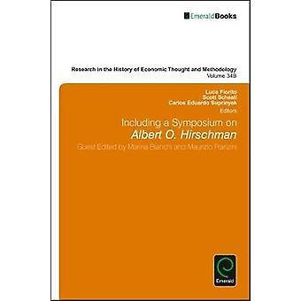 Including a Symposium on Albert O. Hirschman by Fiorito & Luca