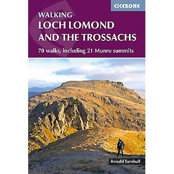 Walking Loch Lomond and the Trossachs by Ronald Turnbull