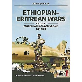 EthiopianEritrean Wars Volume 1 by Adrien Fontanellaz