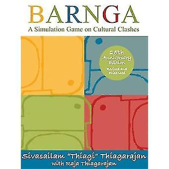 Barnga  A Simulation Game on Cultural Clashes  25th Anniversary Edition by Sivasailam Thiagarajan