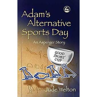 Adams Alternative Sports Day par Jude Welton
