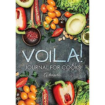 Voila Journal for Cooks by Activinotes