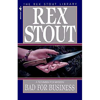 Bad for Business par Stout et Rex