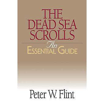 The Dead Sea Scrolls by Flint & Peter W.