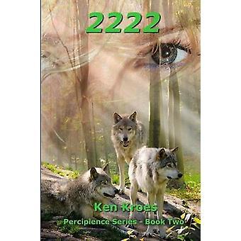 2222 by Kroes & Ken