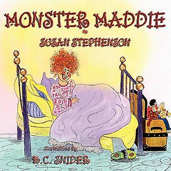Monster Maddie by Stephenson & Susan