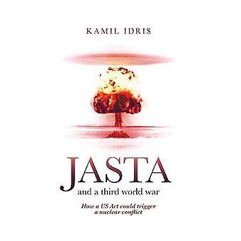 JASTA and a third world war by Idris & Kamil