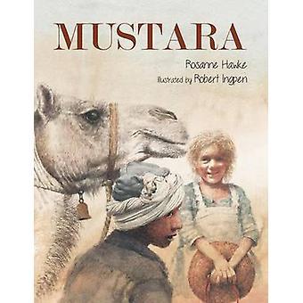 Mustara by Hawke & Rosanne