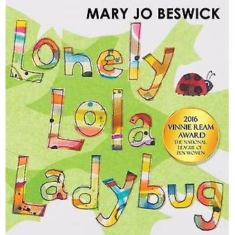 Lonely Lola Ladybug by Beswick & Mary Jo