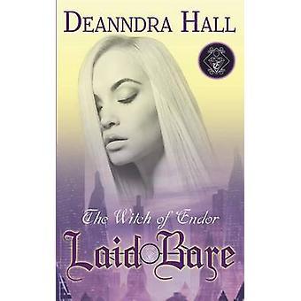 Laid Bare by Hall & Deanndra