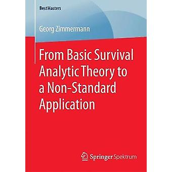 From Basic Survival Analytic Theory to a NonStandard Application by Zimmermann & Georg