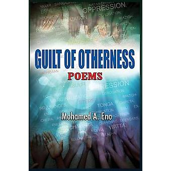 Guilt of Otherness Poems by Eno & Mohamed a.