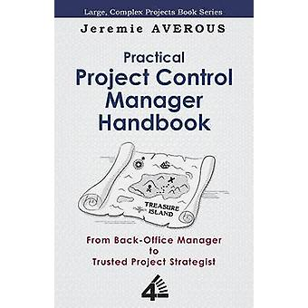 Practical Project Control Manager Handbook by Averous & Jeremie