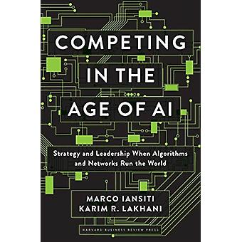Competing in the Age of AI by Marco Iansiti