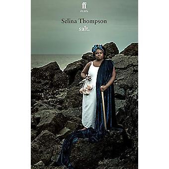 Salt by Selina Thompson - 9780571352265 Book
