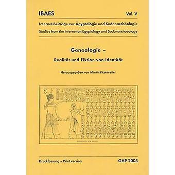 Genealogie - Realitat und Fiktion von Identitat by Martin Fitzenreite