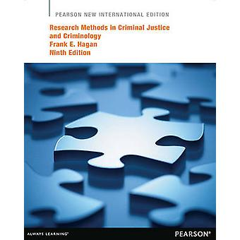 Research Methods in Criminal Justice and Criminology - Pearson New Int
