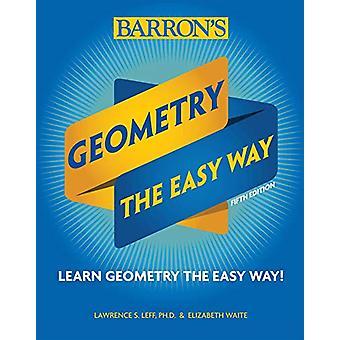 Geometry - The Easy Way by Elizabeth Waite - 9781438012117 Book