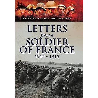 Letters from a Soldier of France 1914 - 1915 by Andre Chevrillon - 97