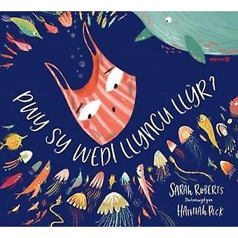 Pwy sy Wedi Llyncu Llyr? by Sarah Roberts - 9781784231514 Book