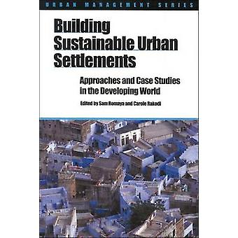 Building Sustainable Urban Settlements - Approaches and Case Studies i