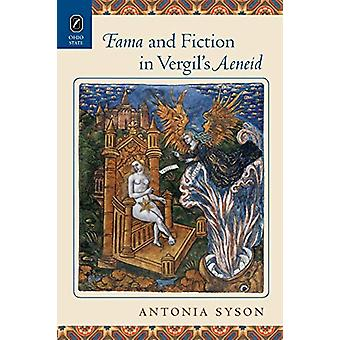 Fama and Fiction in Vergil's Aeneid by Antonia Syson - 9780814254509