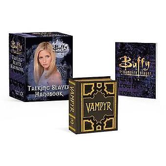 Buffy the Vampire Slayer - Talking Slayer Handbook by Micol Ostow - 97