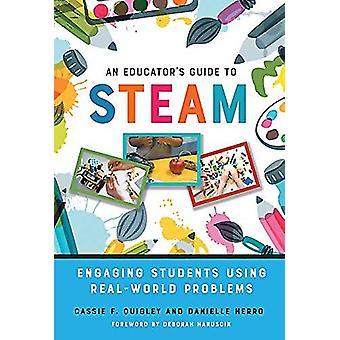 Um Guia de Educador e Apos para STEAM - Engajar estudantes usando prob do mundo real