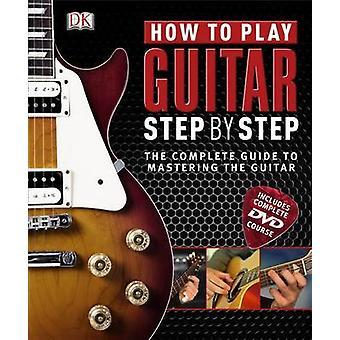 Sådan spiller Guitar trin for trin af DK - 9781405360333 bog