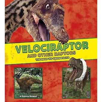 Velociraptor and Other Raptors by Rebecca Leigh Rissman