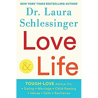 Love and Life by Dr. Laura Schlessinger - 9781630061258 Book