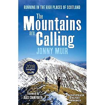 The Mountains are Calling - Running in the High Places of Scotland by