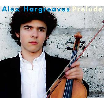 Alex Hargreaves - Prelude [CD] USA import