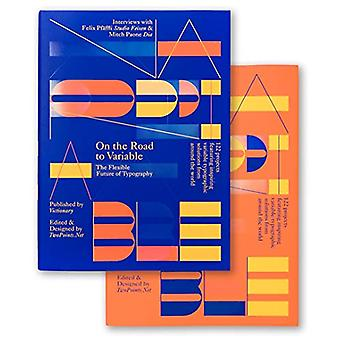 On the Road to Variable - The Flexible Future of Typography by Viction