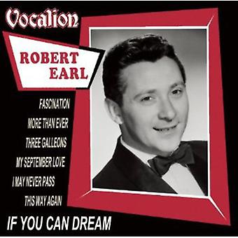 Robert Earl - If You Can Dream [CD] USA import