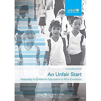 Een oneerlijke start: ongelijkheid in children's onderwijs in rijke landen (Innocenti Report Card)