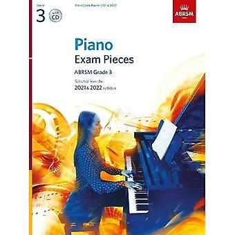 Piano Exam Pieces 2021 & 2022, ABRSM Grade 3, with CD: Selected from the 2021� & 2022 syllabus (ABRSM Exam Pieces)