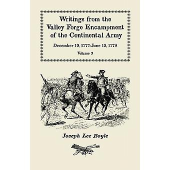Writings from the Valley Forge Encampment of the Continental Army - De