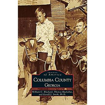 Columbia County - Georgia by William Blackard - 9781531604004 Book