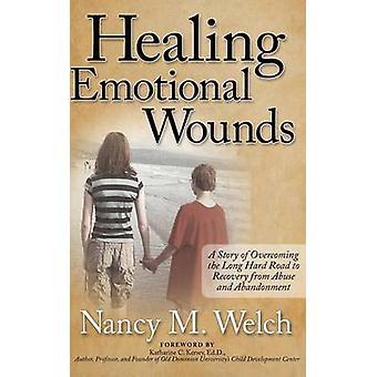 Guarigione delle ferite emotive - Una storia di superamento della lunga strada difficile da percorrere