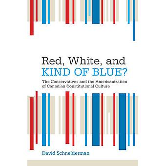 Red White and Kind of Blue by David Schneiderman