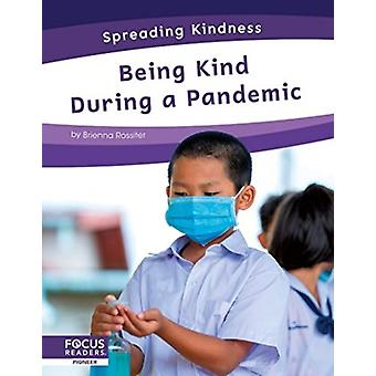 Spreading Kindness Being Kind During a Pandemic by Brienna Rossiter